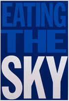 Galerie Frank Fluegel - Giorno: Eating The Sky