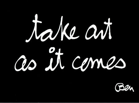 take art as it comes